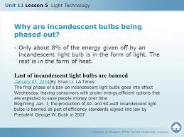 incandescent light bulb law unit 11 lesson 5 light technology copyright houghton mifflin