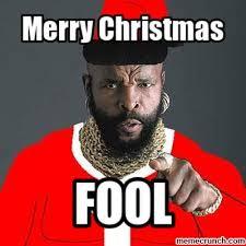 Mr T Meme - very mr t christmas