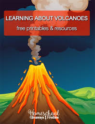 learning about volcanoes u2013 free printables and resources