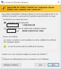 connexion bureau distance impossible problème de certificat ssl auto signé pour ferme rds windows 2012r2