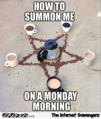 how to summon me on monday morning meme pmslweb