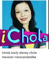 Chola Meme - pics esmemes com a ichola icarly disney chola mexi