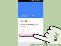 how to get on android how to use the play store on an android with pictures