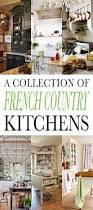 country french kitchens a charming collection the cottage market