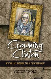 Hillary Clintons House Crowning Clinton Why Hillary Shouldn U0027t Be In The White House