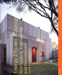 energy efficient home design books energy efficient buildings architecture engineering and