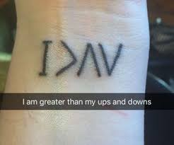 i am greater than my ups and downs work of