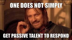 No Response Meme - how to get people to respond to your recruiting emails messages