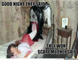 Scary Goodnight Meme - good night and sweet dreams by joshua2ano meme center