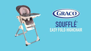 Graco High Chair 4 In 1 Mealtimes Just Got Easier With Graco U0027s Soufflé The Highchair