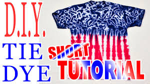 Cute American Flag Shirts Diy Tie Dye Shirt Red White U0026 Blue Short Tutorial 50 Youtube