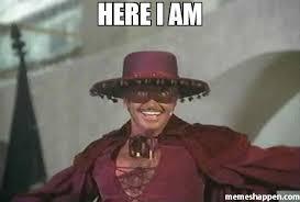 I Am Meme - here i am meme custom 34358 memeshappen