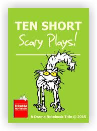 10 short scary plays u2013 drama notebook