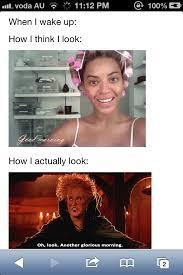 I Woke Up Like This Meme - 23 best i woke up like this images on pinterest chistes funny