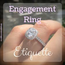 engagement ring etiquette engagement ring etiquette all you need to for the day he