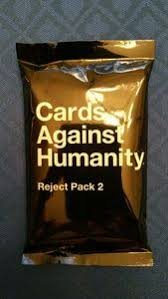 cards against humanity reject pack cards against humanity reject pack 2 board boardgamegeek