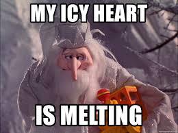 Melting Meme - my icy heart is melting winter warlock icy heart meme generator