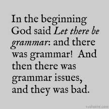 Grammar Memes - you doin well 10 grammar memes that will set your prose straight