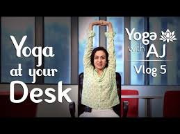 Yoga At The Office Desk Yoga At Your Office Desk U2013 Yoga Stretches Vlog 5 Yoga With Aj