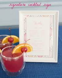 print a beautiful sign with your signature cocktail name and