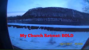 my church retreat bold youtube