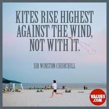 gratitude quotes churchill kites rise highest against the wind not with it u201d u2014sir winston