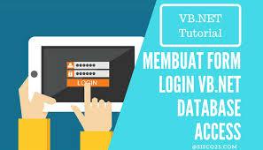 membuat form login dengan ms access 2007 membuat form login vb net database access sisco25 com