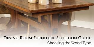 Types Of Dining Room Tables How To Choose The Best Wood For A Table Top Amishtables
