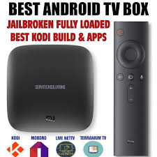 android box jailbroken best android tv 4k mi box jailbroken unlocked premium channels kodi
