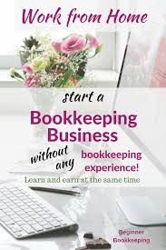 starting a bookkeeping business no bookkeeping experience required