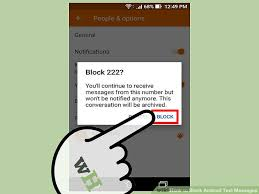 how to block a text on android 5 ways to block android text messages wikihow