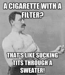 Manly Man Memes - image 676528 overly manly man know your meme
