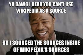 Wikipedia Donation Meme - xzibit meme memes quickmeme