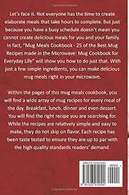 mug meals cookbook 25 of the best mug recipes made in the
