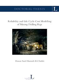 reliability and life cycle cost modelling of mining drilling rigs