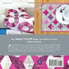 Hues Of Purple Simply Color Purple A Crayon Box For Quilters Vanessa