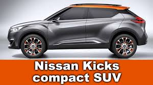 nissan kicks 2017 price new nissan kicks compact suv 2017 or 2018 youtube for 2018 mini