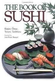 sushi for beginners book the book of sushi by kinjiro omae yuzuru tachibana kodansha