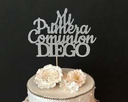communion cake toppers personalized my communion cake topper communion