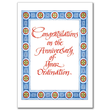 Anniversary Card Greetings Messages Congratulations On The Anniversary Of Your Ordination General