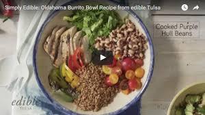 simply edible simply edible oklahoma burrito bowl recipe edible communities