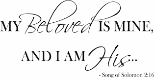 i am my beloved my beloved is mine and i am his quote the walls