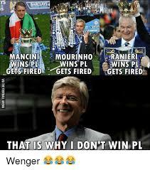 Mourinho Meme - 33 mancini ranieri mourinho wins pl wins pl wins pl gets fired gets