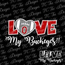 love my ohio state buckeyes college football svg file vector