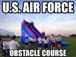 Air Force Memes - u s air force obstacle course military humor