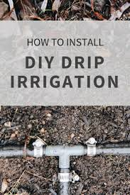 best 25 home irrigation systems ideas on pinterest drip