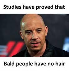 People Meme - studies have proved that bald people have no hair meme xyz