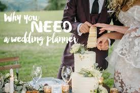 i need a wedding planner why you need a wedding planner modern wedding