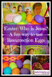 easter resurrection eggs who is jesus a way to use resurrection eggs