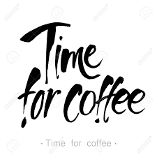 handwritten inscription u0027time for coffee u0027 design template for